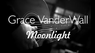 grace vanderwall - MOONLIGHT ( karaoke / backing track / instrumental )