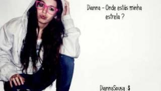 Dianna Sousa - Onde estás minha estrela @