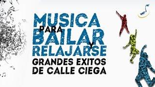 No Pares de Sudar - Calle Ciega - Musica para relajarse y bailar - World Music Group