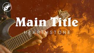 Main Title (Hearthstone) Guitar Cover || ArnyUnderCover