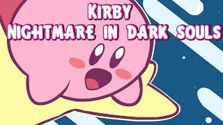 Kirby: Nightmare in Dark Souls
