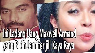 Ini Ladang Uang Maxwell Armand yang Bikin Jennifer jill Kaya Raya