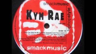 Kym Rae - Ease Your Mind (K-Def Remix)
