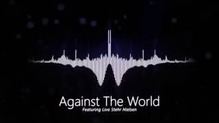 Against The World - feat. Liva Stehr Nielsen