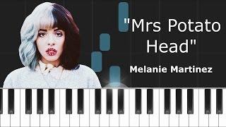 Melanie Martinez - ''Mrs Potato Head'' Piano Tutorial - Chords - How To Play - Cover