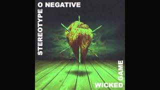 Stereo Type O Negative  Wicked Game