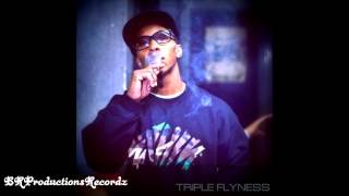 Fredro Starr- Triple Flyness (+download) (New)