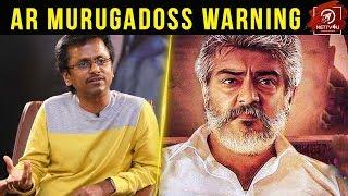 AR Murugadoss Warning To Sarkar Team I Vijay I Ajith I Viswasam
