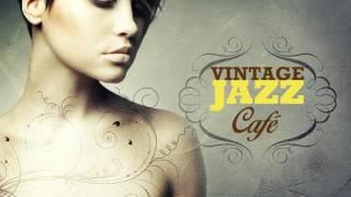 Time After Time - Cyndi Lauper`s song - Vintage Jazz Café Trilogy - New 2017!