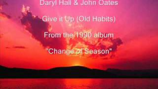 Daryl Hall & John Oates - Give it Up (Old Habits)