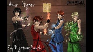 Amir - Higher - LEGO® Ninjago | Nightcore French