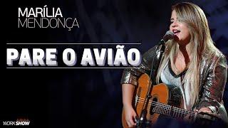 Marília Mendonça - Pare o Avião - Vídeo Oficial 2016