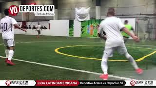 Deportivo Azteca vs. Deportivo 55 Liga Latinoamericana