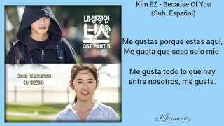 [Sub. Español] Kim EZ - Because Of You (Introverted Boss OST) Parte 5