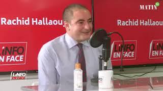 L'Info en Face avec Hicham Bensaid Alaoui