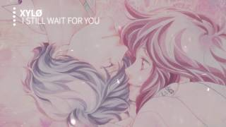 【Nightcore】- I Still Wait For You