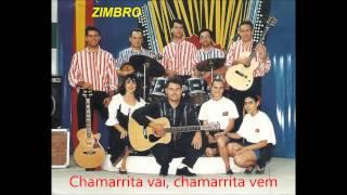 Zimbro - Chamarrita vai chamarrita vem (Arlindo de Carvalho)