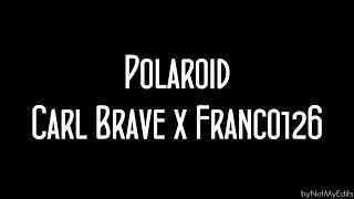 Polaroid - Carl Brave x Franco 126 • Testo