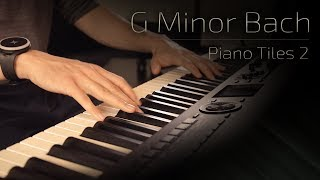 G Minor Bach - Piano Tiles 2 (Luo Ni) \\ Jacob's Piano