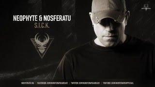 Neophyte & Nosferatu - S.I.C.K.