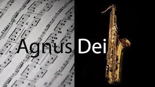 Agnus Dei - Michael W. Smith - Partitura para Sax Tenor (COVER) - GRÁTIS