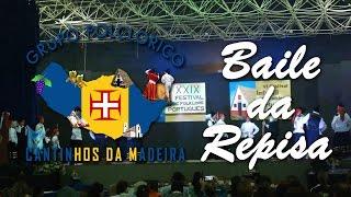 XXIX Festival de Folklore Portugués - G.F Cantinhos da Madeira - Baile da Repisa