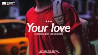 'Your Love'   Emotional Inspiring Love Rap Beat Hip Hop Instrumental 2016