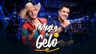 Antony e Gabriel - Wisky e Gelo (DVD OFICIAL)