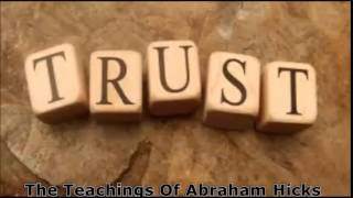 Abraham Hicks~Trust the Law of Attraction