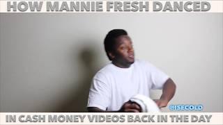 How Mannie Fresh Danced In Cash Money Videos