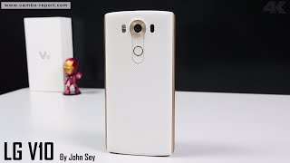 LG V10 Review 4K ( Cambo Report )