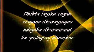 Somali Lyrics Song - Heestii : Dhab Ufiirso - Codadkii : Birimo Iyo Kooshin width=