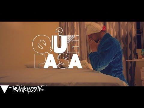 Que Pasa (Video Oficial)