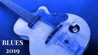 Blues Music | Vol1 January 2019 Songs | Relaxing Rock & Blues Music HiFi
