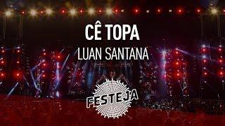 "Luan Santana - Cê Topa (""Festeja na Pista"") [Áudio Oficial]"
