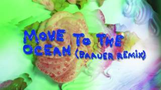 Brick + Mortar - Move to the Ocean (Baauer Remix) (Audio Only)