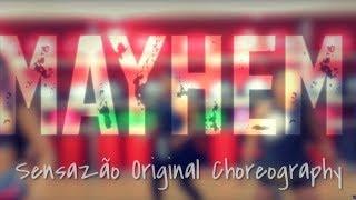 Mayhem #SensazaoStyle