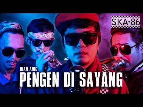 Download Lagu SKA 86 - PENGEN DI SAYANG (Reggae SKA VERSION)
