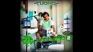 TUONO - 06 - CARPE DIEM - RAP CASALINGO 2
