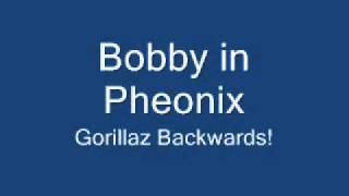Bobby in Pheonix Backwards