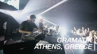 Gramatik | Athens, Greece 2015