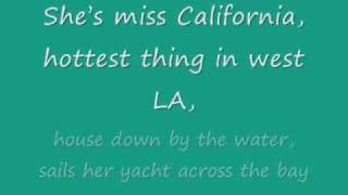 DANTE THOMAS feat. PRAS - Miss California With Lyrics