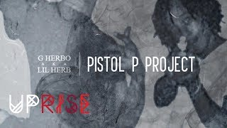 Lil Herb - Pistol P Intro (Pistol P Project)