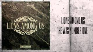 Lions Among Us - He Was Number One