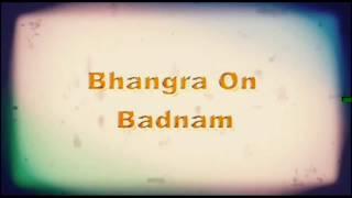 Badnam by CRAZY COUSINS