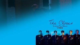 VIXX (빅스) - The Closer (Colour Coded) [Han Rom Eng Lyrics]