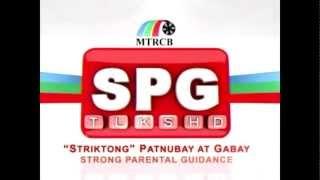 [HQ] MTRCB SPG (Strong Parental Guidance / Striktong Patnubay At Gabay) Tagalog 4x3 [No Watermarks]