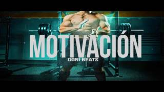 MOTIVACION  Hip Hop Instrumental 2016 by Doni Beats