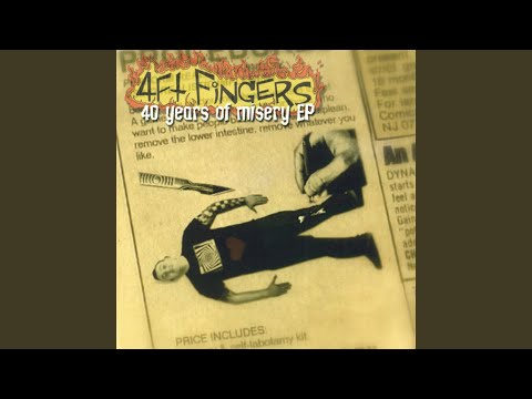 40 Years Of Misery de 4th Fingers Letra y Video