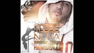 """Robbie Nova Ft  Maino """"PROFESSIONAL DANCER"""" DIRTY VERSION"""
